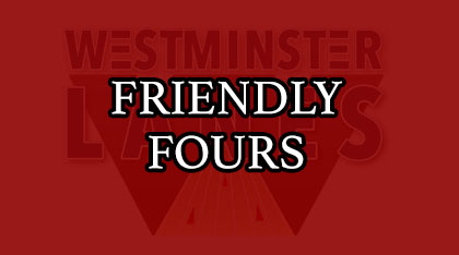Friendly Fours
