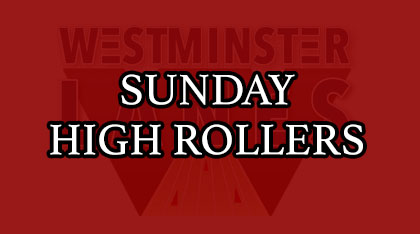 Sunday High Rollers