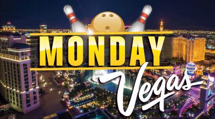 Monday Vegas